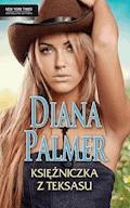 Księżniczka z Teksasu - Diana Palmer - ebook