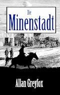 Die Minenstadt - Allan Greyfox - E-Book