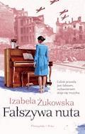 Fałszywa nuta - Izabela Żukowska - ebook