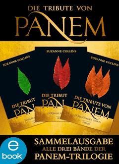 Die Tribute von Panem. Gesamtausgabe - Suzanne Collins - E-Book