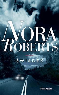 Świadek - Nora Roberts - ebook