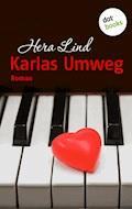 Karlas Umweg - Hera Lind - E-Book