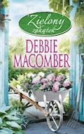 Zielony zakątek - Debbie Macomber - ebook