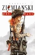 Toy Wars - Andrzej Ziemiański - ebook