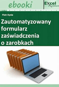 Zautomatyzowany formularz zaświadczenia o zarobkach - Opracowanie zbiorowe - ebook