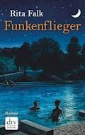 Funkenflieger - Rita Falk - E-Book + Hörbüch