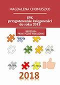 JPK - przygotowanie księgowości do roku 2018 - Magdalena Chomuszko - ebook