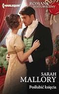 Poślubić księcia - Sarah Mallory - ebook
