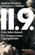 11.9. - zehn Jahre danach - Mathias Bröckers - E-Book