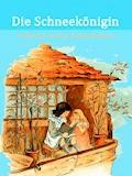 Die Schneekönigin - Hans Christian Andersen - E-Book + Hörbüch