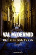 Der Sinn des Todes - Val McDermid - E-Book