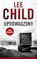 Jack Reacher. Uprowadzony - Lee Child - ebook