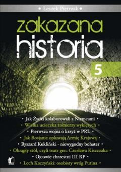 Zakazana historia 5 - Tylko w Legimi możesz przeczytać ten tytuł przez 7 dni za darmo. - Leszek Pietrzak