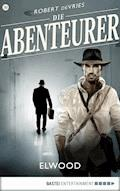 Die Abenteurer - Folge 30 - Robert deVries - E-Book