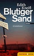 Blutiger Sand - Edith Kneifl - E-Book
