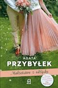 Małżeństwo z odzysku - Agata Przybyłek - ebook