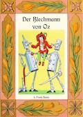 Der Blechmann von Oz - Die Oz-Bücher Band 12 - L. Frank Baum - E-Book
