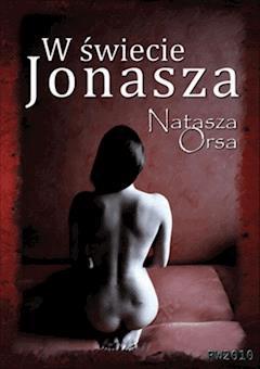 W świecie Jonasza - Natasza Orsa - ebook