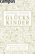 Glückskinder - Hermann Scherer - E-Book + Hörbüch