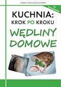 Kuchnia: Krok po kroku - Wędliny domowe - Elżbieta Strylczuk-Kłucińska - ebook