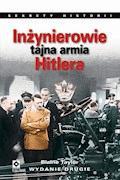 Inżynierowie - tajna armia Hitlera - Blaine Taylor - ebook