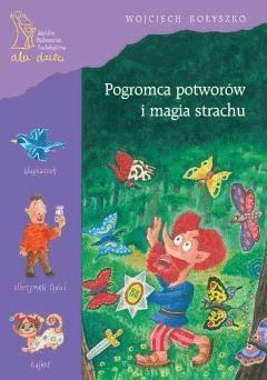 Pogromca potworów i magia strachu - Wojciech Kołyszko - ebook