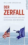 Der Zerfall - Wiliam Drozdiak - E-Book