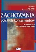 Zachowania polskich konsumentów w warunkach kryzysu gospodarczego - Sławomir Smyczek, Ewa Kieżel - ebook