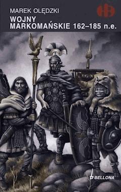 Wojny markomańskie 162-185 n.e - Marek Olędzki - ebook