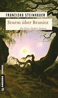 Sturm über Branitz - Franziska Steinhauer - E-Book