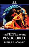 The People of the Black Circle - Robert E. Howard - E-Book