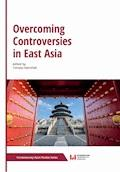 Overcoming Controversies in East Asia - Tomasz Kamiński - ebook