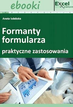 Formanty formularza w praktycznych zastosowaniach - Opracowanie zbiorowe - ebook
