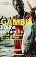 Gambia. Kraina uśmiechu - Sergiusz Pinkwart, Magdalena Micuła, Dominik Skurzak - ebook