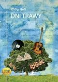 Dni trawy - Philip Huff - audiobook