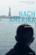 Nach Amerika - Susann Bosshard-Kälin - E-Book