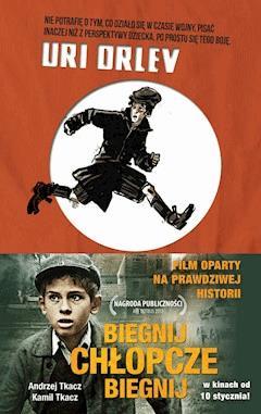 Biegnij chłopcze, biegnij - Uri Orlev - ebook