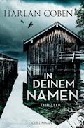 In deinem Namen - Harlan Coben - E-Book