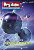 Perry Rhodan 2974: Anschlag auf Wanderer - Susan Schwartz - E-Book