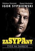 ZaSYPAny. Życie na zakręcie - Paweł Hochstim, Żelisław Żyżyński, Igor Sypniewski - ebook