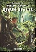 Wesołe przygody Robin Hooda - Howard Pyle - ebook