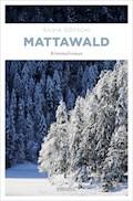 Mattawald - Silvia Götschi - E-Book