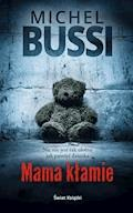 Mama kłamie - Michel Bussi - ebook