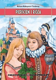 Pierścień i róża - Wiliam Makepeace Thackeray - ebook