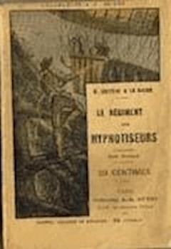 La Conspiration des milliardaires - Tome III - Le Régiment des hypnotiseurs - Gustave Le Rouge - ebook