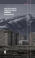 Armenia. Karawany śmierci - Andrzej Brzeziecki, Małgorzata Nocuń - ebook