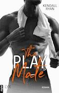 The Play Mate - Kendall Ryan - E-Book