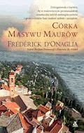 Córka Masywu Maurów - Frederick D'Onaglia - ebook