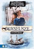 Odyseusze. Gwiazda Morza - Agnieszka Stelmaszyk - ebook