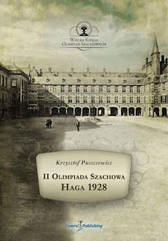 II Olimpiada Szachowa - Haga 1928 - Krzysztof Puszczewicz - ebook